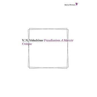 Freudianism - A Marxist Critique by V. N. Voloshinov - 9781781680285 B