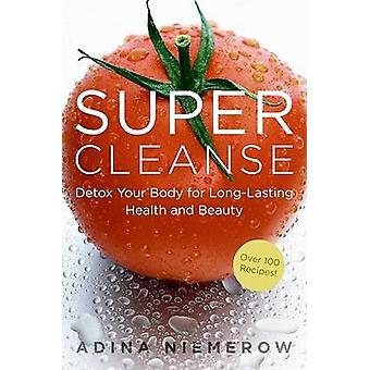 Super Cleanse by Niemerow & Adina