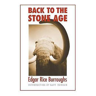 Retour à l'âge de pierre de Burroughs & Edgar Rice