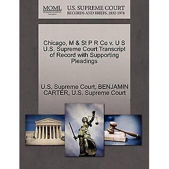 シカゴ M St P R Co v. U S 米連邦最高裁判所の嘆願による記録の成績証明書