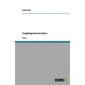 Empirische Sozialforschung. Fragebogenkonstruktion af Pohl & Saskia