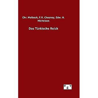 Das Trkische Reich by Chesney & F.R.