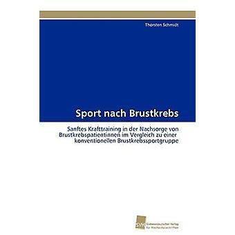 Sport nach Brustkrebs by Schmidt Thorsten