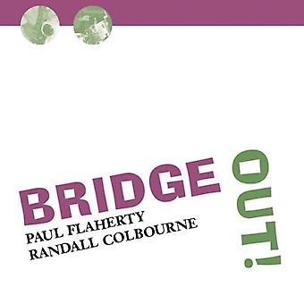 Flaherty/Colbourne - Bridge Out! [CD] USA import