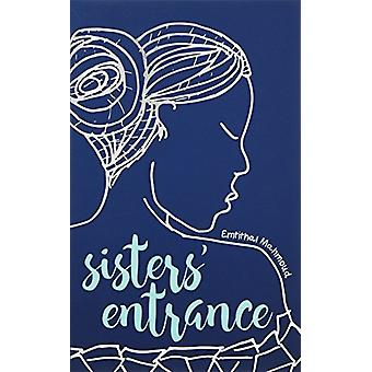 Sisters' Entrance by Emtithal Mahmoud - 9781449492793 Book