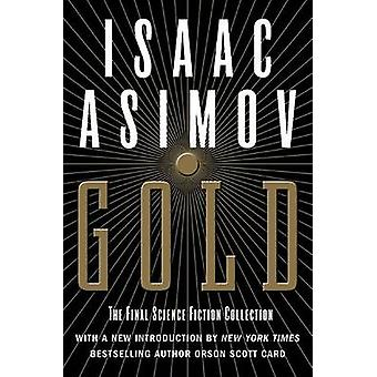 Gold - The Final Science Fiction Collection by Isaac Asimov - 97800605