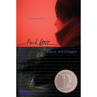 Hard Love by Wittlinger - Ellen - 9780689841545 Book