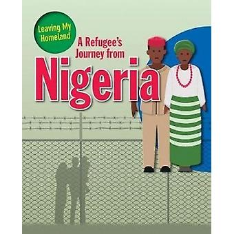 A Refugee's Journey from Nigeria by Ellen Rodger - 9780778746881 Book