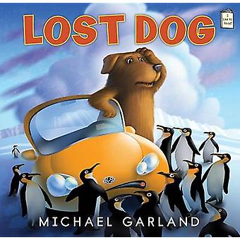 Lost Dog by Michael Garland - 9780823434305 Book