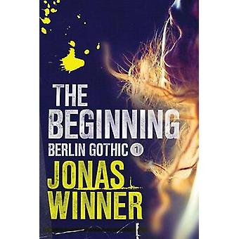 The Beginning by Jonas Winner - Edwin Miles - 9781477807347 Book