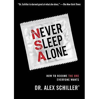 Never Sleep Alone by Alex Schiller - Roslyn Hart - 9781476741321 Book