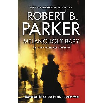 Melancholy Baby by Robert B. Parker - 9781843444381 Book