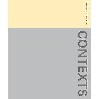Contexts - The Work of Hodder + Partners by Stephen Hodder - 978185946