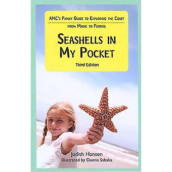 Seashells in My Pocket - AMC's Family Guide to Exploring the Coast fro