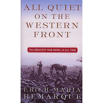 All Quiet on the Western Front 9780449213940 All Quiet on the Western Front 9780449213940