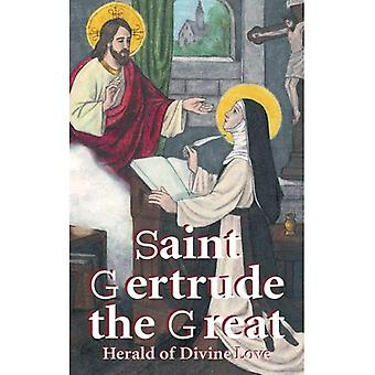 St. Gertrud stort: Herald af guddommelig kærlighed