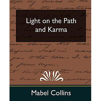 Light on the Path and Karma New Edition de Mabel Collins et Collins