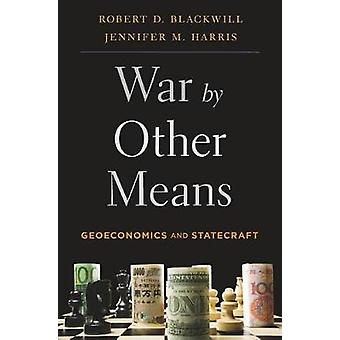 War by Other Means by Robert D Blackwill