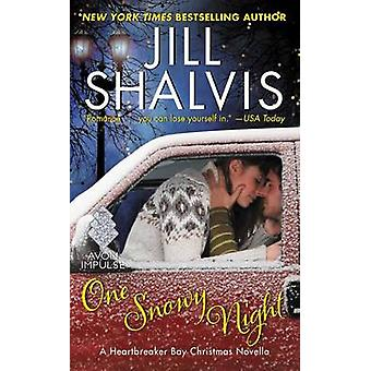 One Snowy Night - A Heartbreaker Bay Christmas Novella by Jill Shalvis