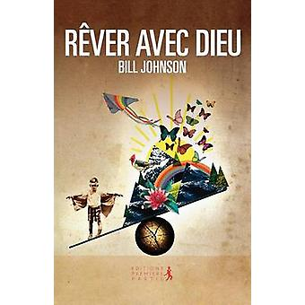 Secrets to Imitating God French by Johnson & Bill