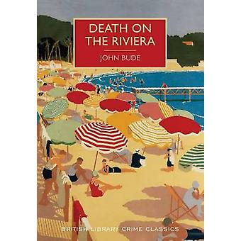 Death on the Riviera - A British Library Crime Classic by John Bude -