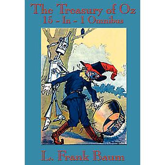 The Treasury of Oz von Baum & L. & Frank