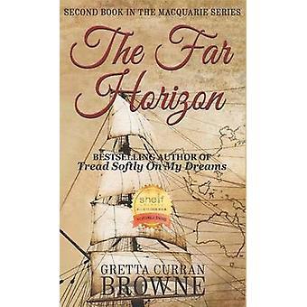 The Far Horizon by Browne & Gretta Curran