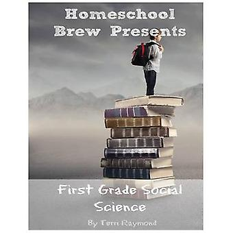 First Grade Social Science For Homeschool or Extra Practice by Ryamond & Terri