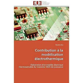 Contribution  la modlisation lectrothermique by DIAH