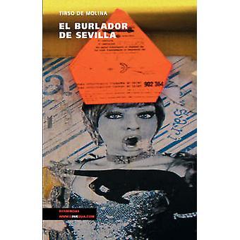 El burlador de Sevilla by Molina & Tirso de