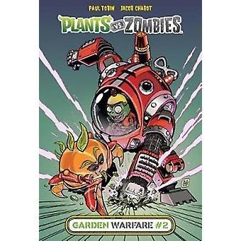 Plants vs. Zombies Garden Warfare 2 by Paul Tobin - 9781532141287 Book
