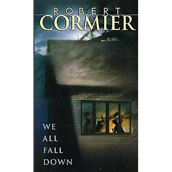 We All Fall Down (large type edition) by Robert Cormier - 97807807213
