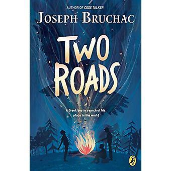 Two Roads by Joseph Bruchac - 9780735228870 Book