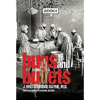 Bugs and Bullets - The True Story of an American Doctor on the Eastern