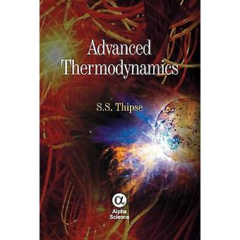Advanced Thermodynamics by S. S. Thipse - 9781842657898 Book
