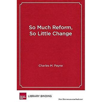 Tant de réforme - Si peu de changement - la persistance de l'échec à Urba