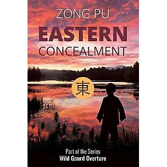 Eastern Concealment by Pu Zong - 9781910760352 Book