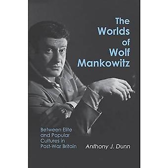 The Worlds of Wolf Mankowitz: Between Elite and Popular Cultures in Post-war Britain