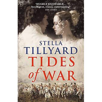 Tides of War by Stella Tillyard - 9780099526421 Book