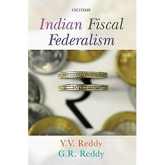 Indian Fiscal Federalism by Y.V. Reddy - 9780199493623 Book