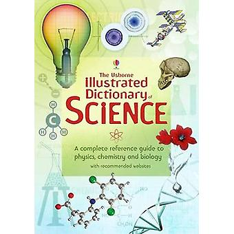 Illustrated Dictionary of Science by various