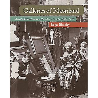 Galleries of Maoriland - Artists - Collectors and the Maori World - 18