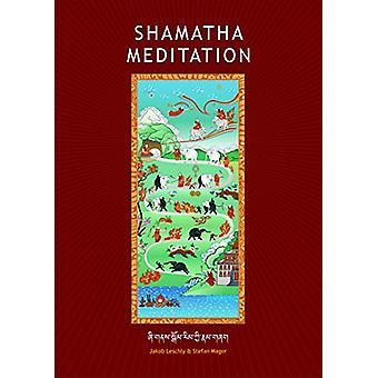 Shamatha Meditation by Jakob Lescgky - 9780980843330 Book