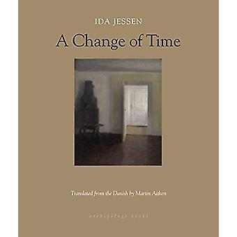 A Change Of Time by Ida Jessen - 9781939810175 Book