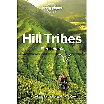 Lonely Planet Hill Tribes Phrasebook & Dictionary (Phrasebook)