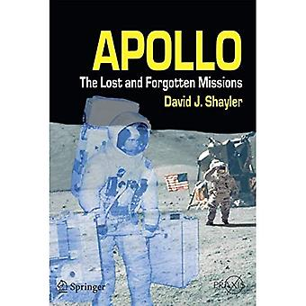 Apollo: The Lost and Forgotten Missions (Springer-Praxis Books)