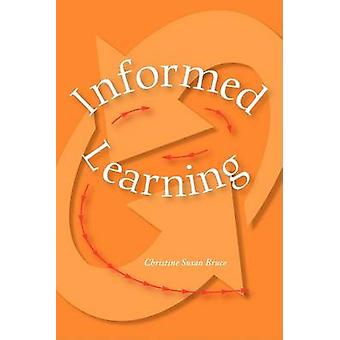 Informed Learning by Christine Bruce - 9780838984895 Book