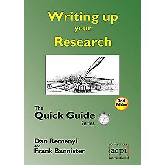 Writing Up Your Research - Quick Guide by Dave Harris - 9781908272287