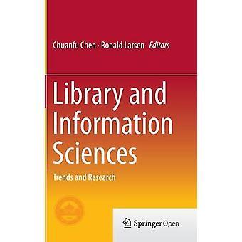 المكتبة وعلوم المعلومات - الاتجاهات والبحوث التي أجراها تشوانفو تشن