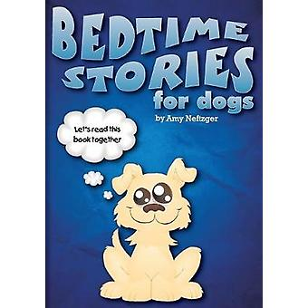 Bedtime Stories for Dogs and Bedtime Stories for Cats by Amy Neftzger